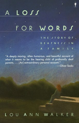 A Loss for Words: The Story of Deafness in a Family