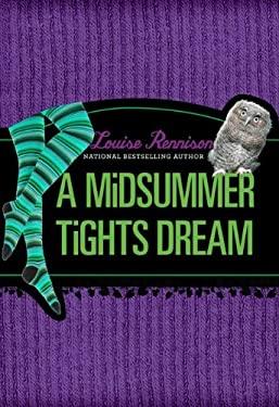 A Midsummer Tights Dream 9780061799365