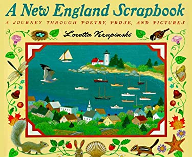 A New England Scrapbook: A Journey Through Poems, Prose, and Pictures