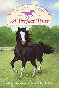 A Perfect Pony [With Pony Charm Necklace]