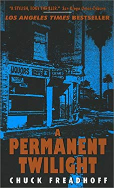 A Permanent Twilight