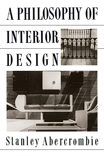 A Philosophy of Interior Design 9780064301947