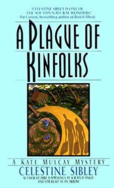 A Plague of Kinfolks: Plague of Kinfolks, a