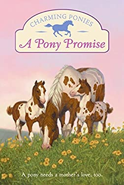 A Pony Promise [With Pony Charm]