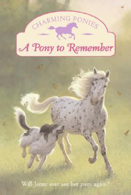 A Pony to Remember [With Pony Charm Necklace]