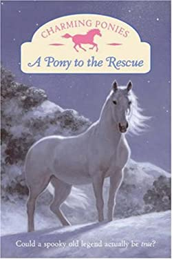A Pony to the Rescue [With Pony Charm]