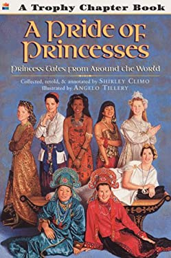 A Pride of Princesses: Princess Tales from Around the World