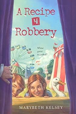 A Recipe 4 Robbery