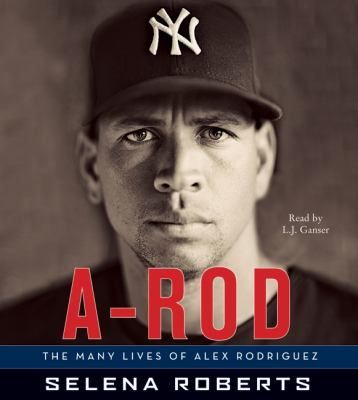 A-Rod: The Many Lives of Alex Rodriguez