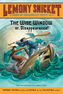 A Series of Unfortunate Events #3: The Wide Window: Or, Disappearance!