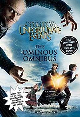 A Series of Unfortunate Events: The Ominous Omnibus (Books 1-3)