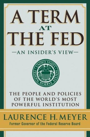 A Term at the Fed: An Insider's View 9780060542702