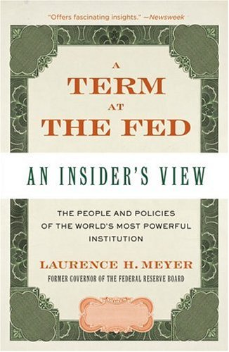 A Term at the Fed: An Insider's View 9780060542719