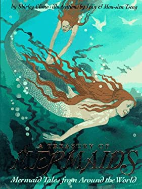 A Treasury of Mermaids: Mermaid Tales from Around the World