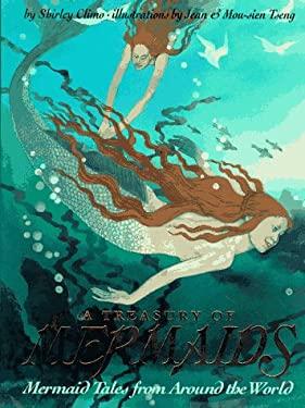 A Treasury of Mermaids: Mermaid Tales from Around the World