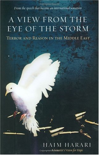 A View from the Eye of the Storm: Terror and Reason in the Middle East 9780060839123