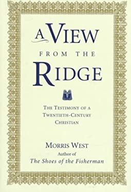 A View from the Ridge: The Testimony of a Twentieth-Century Christian