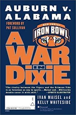 A War in Dixie: Alabama V. Auburn