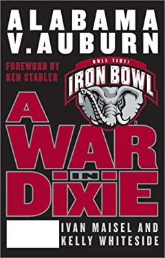 A War in Dixie: Alabama V. Auburn