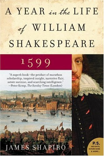 A Year in the Life of William Shakespeare: 1599 9780060088743