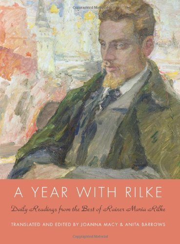 A Year with Rilke: Daily Readings from the Best of Rainer Maria Rilke 9780061854002