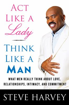 ACT Like a Lady, Think Like a Man Intl