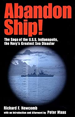 Abandon Ship!: The Saga of the U.S.S. Indianapolis, the Navy's Greatest Sea Disaster 9780060185602