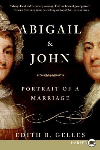 Abigail & John: Portrait of a Marriage 9780061668364
