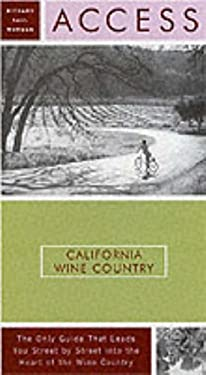 Access California Wine Country, 5th Edition