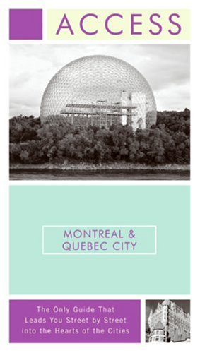 Access Montreal & Quebec City