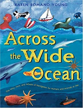 Across the Wide Ocean: The Why, How, and Where of Navigation for Humans and Animals at Sea