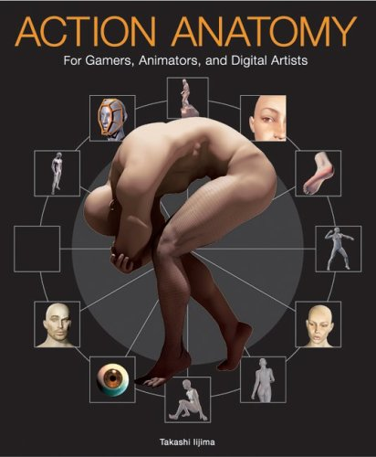 Action Anatomy: For Gamers, Animators, and Digital Artists 9780060736811