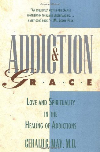 Addiction and Grace 9780060655372