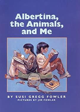 Albertina, the Animals, and Me