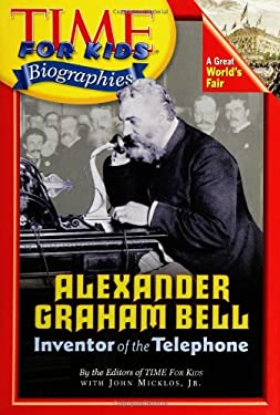 Alexander Graham Bell: Inventor of the Telephone 9780060576196