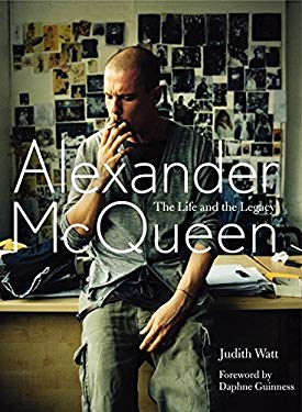 Alexander McQueen: The Life and the Legacy 9780062131997
