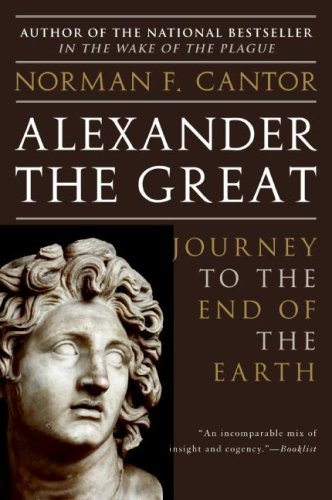 Alexander the Great: Journey to the End of the Earth 9780060570132