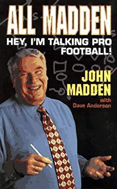 All Madden: Hey, I'm Talking Pro Football