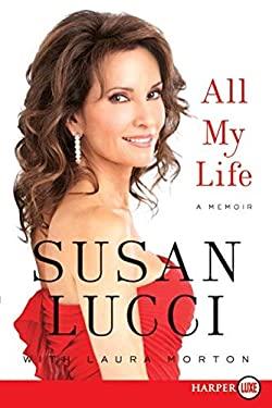 All My Life: A Memoir 9780062065308