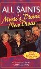 All Saints: Music's Divine New Divas