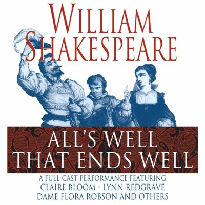 a review of the play alls well that ends well at the chicago shakespeare theater