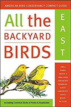 All the Backyard Birds: East and West 9780060533366