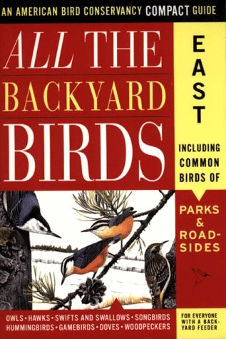 All the Backyard Birds: East 9780062736314