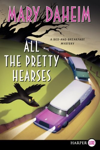 All the Pretty Hearses 9780062065001