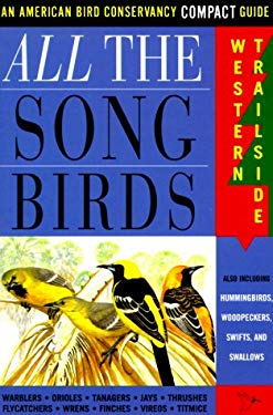 All the Songbirds: Western Trailside