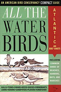 All the Water Birds: Atlantic and Gulf Coasts