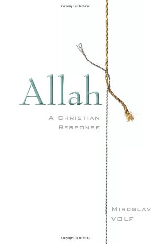 Allah: A Christian Response 9780061927072