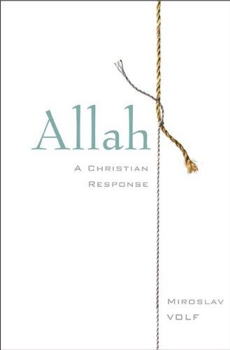 Allah: A Christian Response 9780061927089