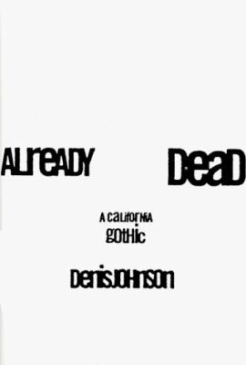 Already Dead: A California Gothic