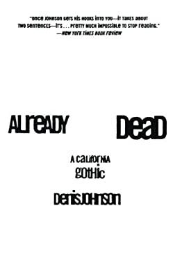 Already Dead: A California Gothic
